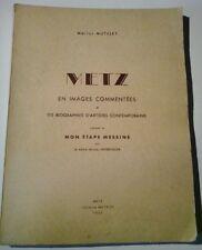 METZ Mutelet images biographies Grub Kieffer Hilaire Haefeli Jouclard Morette ..
