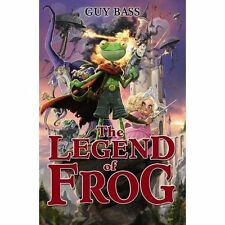 The Legend of Frog, By Guy Bass,in Used but Acceptable condition