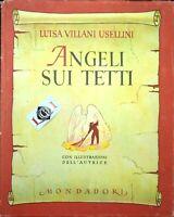 ANGELI SUI TETTI Luisa Villani Usellini A.Mondadori Editore 1943