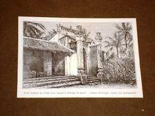 Choa en 1889 Porte d'entrée du village dont dépend la fabrique de papier