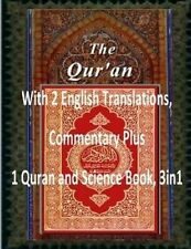 THE QURAN: With 2 English Translations, Commentary Plus 1 Quran and Science Book