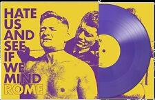 ROME Hate Us And See If We Mind LP PURPLE VINYL 2016 LTD.500