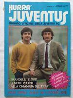 HURRA' JUVENTUS N. 11 NOVEMBRE 1981 + POSTER MAROCCHINO PRANDELLI DINO ZOFF