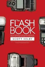 The Flash Book by Scott Kelby (author)