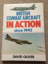 British Combat Aircraft in Action since 1945 HB David Oliver