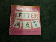The A to Z Guide to Letter Art/American Girl Book