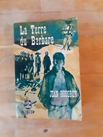 Jean Hougron - La Terre du Barbare - Le Livre de Poche (1963)