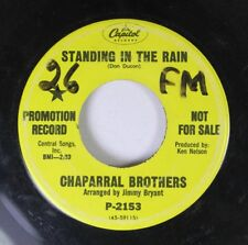 Rock Promo 45 Chaparral Brothers - Standing In The Rain / Just One More Time On