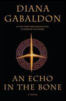 Outlander: An Echo in the Bone 7 by Diana Gabaldon (2009, Hardcover 1st Edition)