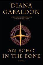 An Echo in the Bone by Diana Gabaldon (2009, Hardcover) (Outlander, Book 7)
