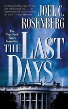 The Last Days by Joel C. Rosenberg (2005, Paperback, Revised)