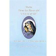 Maria Tiene Las Llaves Del Infierno : Madre de la Misericordia by Ovideo...