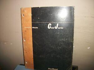 Cummins  Shop Manual C & J Series Engines Original