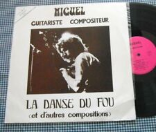 LP MIGUEL LA DANSE DU FOU French Folk Guitare  Dédicace Bon état PRIVATE 1972