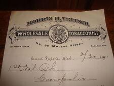 Letterhead 1891 Morris H Treusch Wholesale Tobacconists Grand Rapids Mich