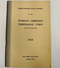 1958 Womans Christian Temperance Union 84th Annual Report New Jersey