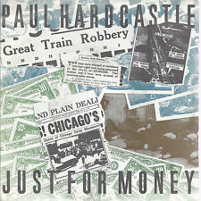 JUST FOR MONEY - BACK IN TIME # PAUL HARDCASTLE