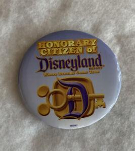 "Disney Honorary Citizen Of Disneyland Resort 3"" Button Where Dreams Come True"