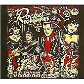 Rocket to Memphis - Hip Shakin Voodoo (2011)