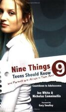 Nine Things Teens Should Know & Parents Are Afraid To Talk About