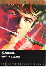 Kazuo Koike / Ryoichi Ikegami : Shades of death Crying Freeman Part 1