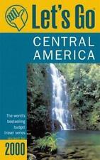 Let's Go 2000: Central America: The World's Bestselling Budget Travel Series