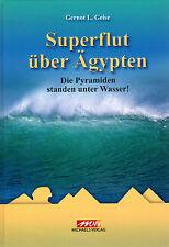 SUPERFLUT ÜBER ÄGYPTEN - Gernot L. Geise - BUCH ( wie Erich von Däniken ) NEU