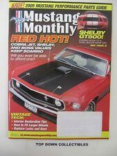 Mustang Monthly Magazine  July 2005    Ken Wellliver's '66 K-Code 289  HP