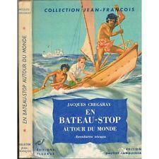 EN BATEAU STOP AUTOUR DU MONDE de Jacques CHEGARAY Polynésie Indochine Australie