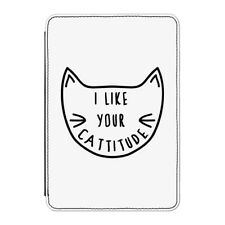 """I Like Your Cattitude Case Cover for Kindle 6"""" E-reader - Funny Crazy Cat Lady"""