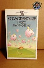 Libro P.G. Wodehouse I PORCI HANNO LE ALI - Narratori della Fenice - Guanda