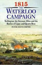 1815: THE WATERLOO CAMPAIGN: VOLS. I - II., Hofschroer, Peter., Used; Very Good
