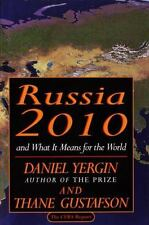Russia 2010: and What It Means for the World Yergin, Daniel Hardcover