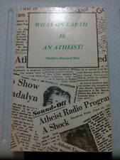WHAT ON EARTH IS AN ATHEIST BY MADELYN MURRAY O'HAIR FOURTH PRINT FREE SHIPPING