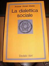 la dialettica sociale=anouar abdel-malek=