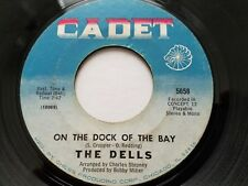 THE DELLS - On The Dock Of The Bay / When I'm In Your Arms 1969 CADET SOUL 7""