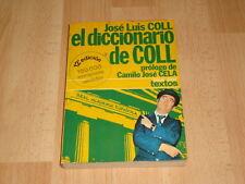 JOSE LUIS COLL EL DICCIONARIO DE COLL PROLOGO DE CAMILO JOSE CELA LIBRO 12ª ED.