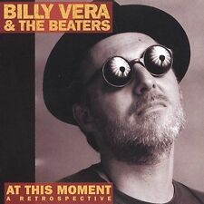 BILLY VERA & THE BEATERS - At This Moment Retrospective CD Greatest Hits Best of