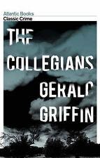 The Collegians (Crime Classics), Gerald Griffin