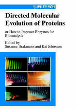 Directed Molecular Evolution of Proteins: Or How to Improve Enzymes for Biocatal