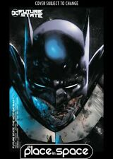 FUTURE STATE: THE NEXT BATMAN #1B - CS OLIVER COIPEL VARIANT (WK01)