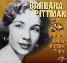 Barbara Pittman - Getting Better All The Time (CD) NEW SEALED