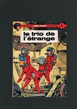 LELOUP . YOKO TSUNO N°1 . LE TRIO DE L'ÉTRANGE . EO . 1972 . QUASI NEUF ! .