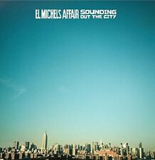 El Michels Affair - Sounding Out in the City / Loose Change [New CD]
