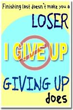 New Classroom Motivational Poster - Finishing Last Doesn't Make You a Loser.