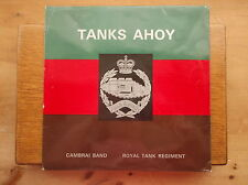 CAMBRAI BAND ROYAL TANK REGIMENT BOVINGTON CAMP DORSET GRS 1003 TANKS AHOY LP