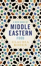 A New Book of Middle Eastern Food, Roden, Claudia