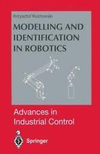 Modelling and Identification in Robotics by Krzysztof R. Kozlowski (2012,...
