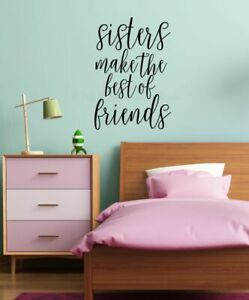 Sisters Make the Best of Friends Vinyl Lettering Wall Decals Sticker Decor Quote