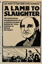 A Lamb to Slaughter by Ayelt D. Kooiman and Jan Montyn (1985, Hardcover)